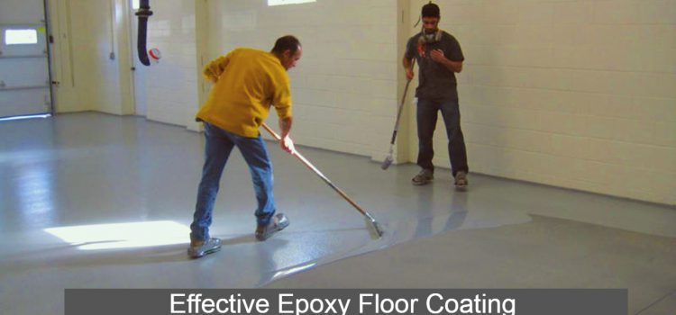 Top 5 Reasons Why You Should Opt For Epoxy Floor Coating For Your Business Premise